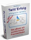 Twitt'Erfolg – erfolgreich twittern